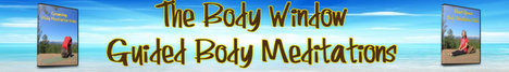 Body Window, Guided Body Meditations Banner